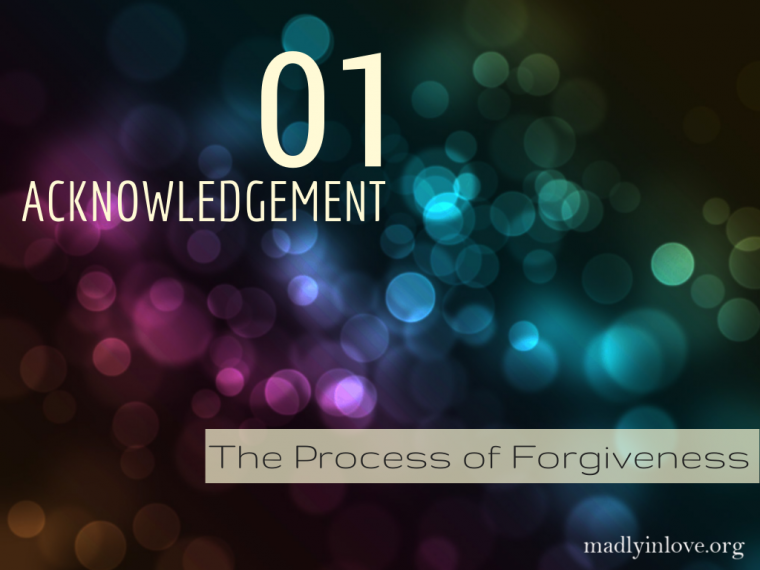 The Process of Forgiveness Step 1