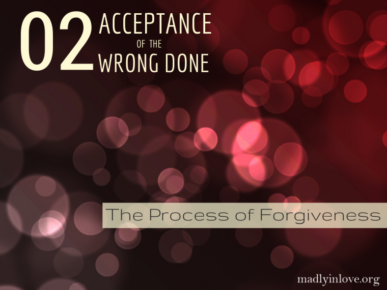 The Process of Forgiveness Step 2