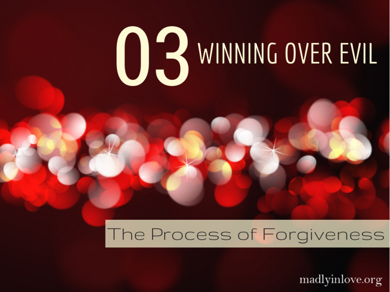 The Process of Forgiveness Step 3