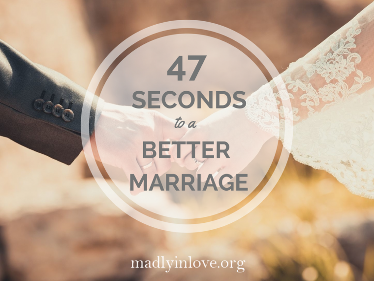 47 seconds to a better marriage