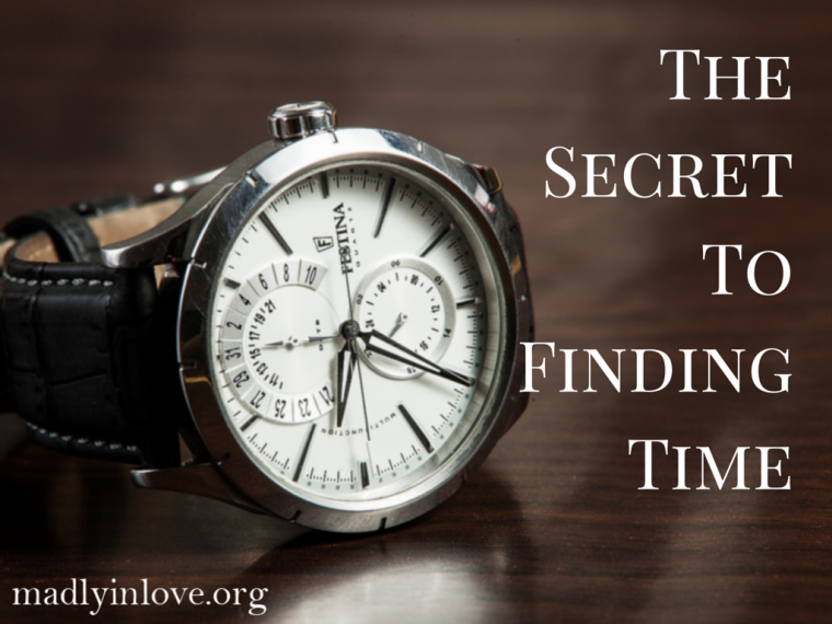The Secret To Finding Time