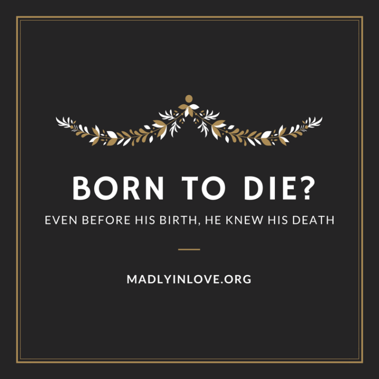 Born to Die?