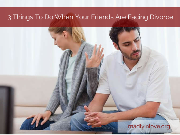 3 Things When Facing Divorce
